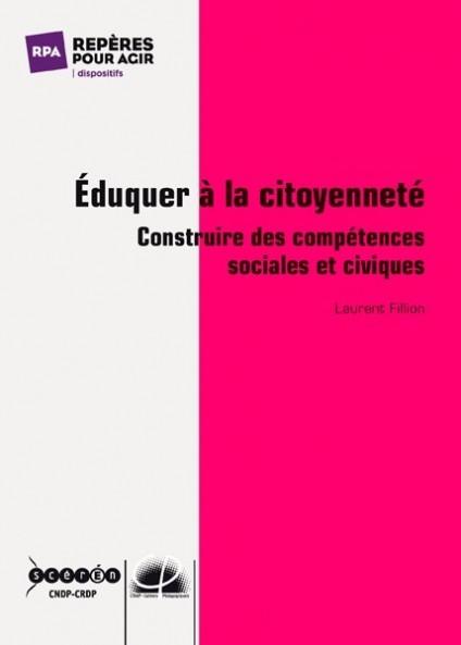 Eduquer à la citoyenneté - construire des compétences sociales et civiques