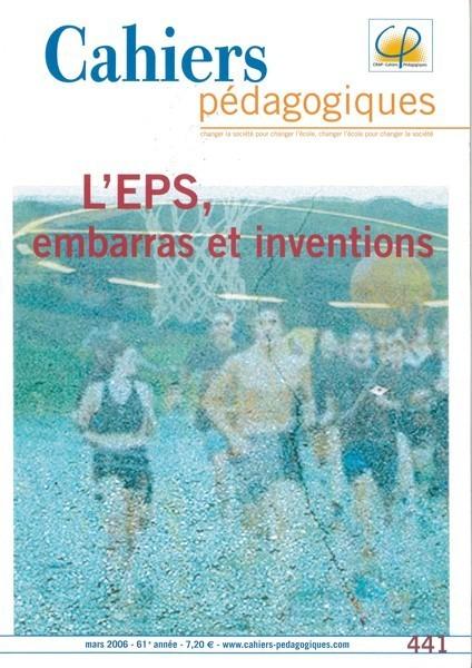 L'EPS, embarras et inventions