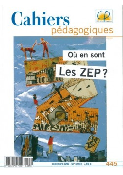 Où en sont les ZEP ?