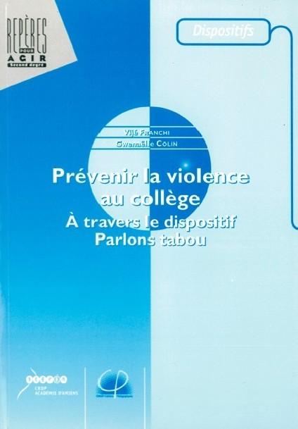 Prévenir la violence au collège. À travers le dispositif Parlons tabou