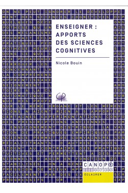 Enseigner : Apports des sciences cognitives