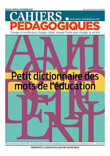 Petit dictionnaire des mots de l'éducation