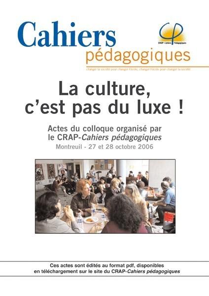 La culture, c'est pas du luxe !