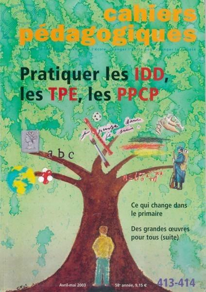 Pratiquer les IDD, les TPE, les PPCP