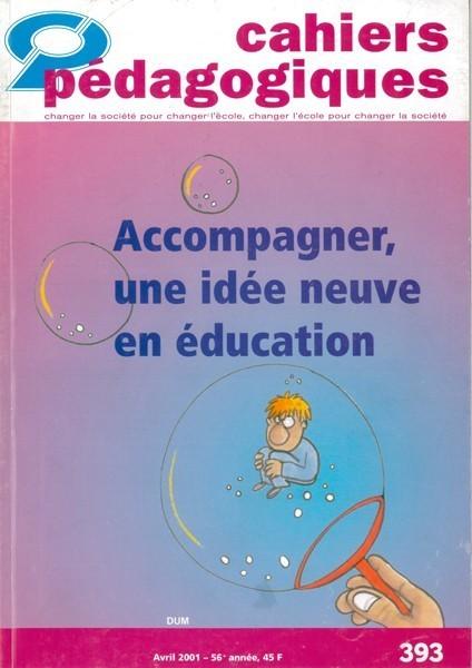 Accompagner, une idée neuve en éducation