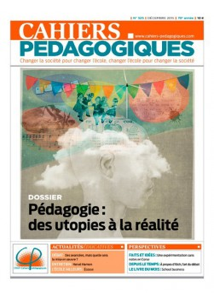 Pédagogie : des utopies à la réalité