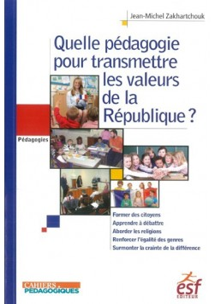 Quelle pédagogie pour transmettre les valeurs de la République