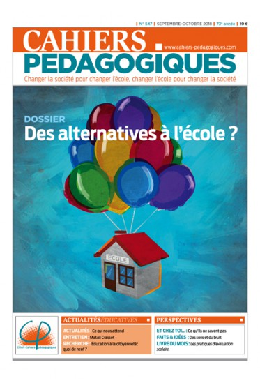 Des alternatives à l'école ?